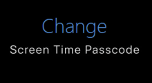 Change Screen Time passcode