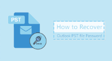 Recover pst password Outlook 2016