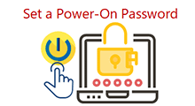Set a power-on password to stop anyone from accessing your computer