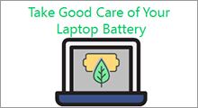 Take good care of laptop battery