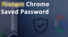 Protect saved passwords in Chrome