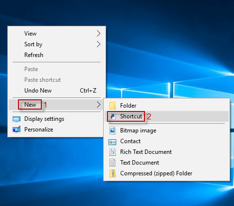 right-click desktop to select new and shortcut