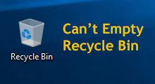 can't empty Recycle Bin