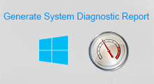 get system diagnostics report on Windows 10