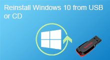 reinstall Windows 10 from usb or dvd