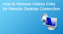 remove history entry for remote desktop connection