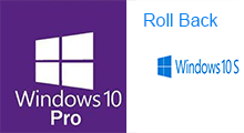 roll Windows 10 pro to Windows 10 S