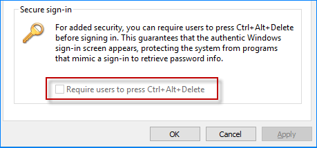 require users to press ctrl+alt+delete greyed out