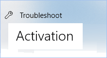 run activation troubleshooter in Windows 10