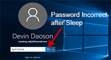 windows 10 password incorrect after sleep