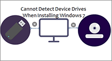 cannot detect device drives when installing Windows 7