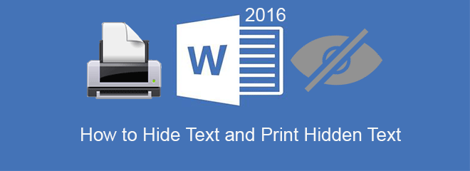 hide text and show hidden text in word 2016