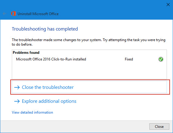 ... your Microsoft Office 2016 product is completely uninstalled as well