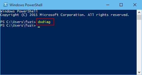 Type dxdiag in powershell