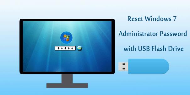 reset Windows 7 admin password with USB
