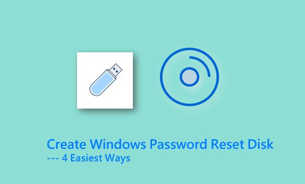 3 Ways to Create Windows Password Reset Disk