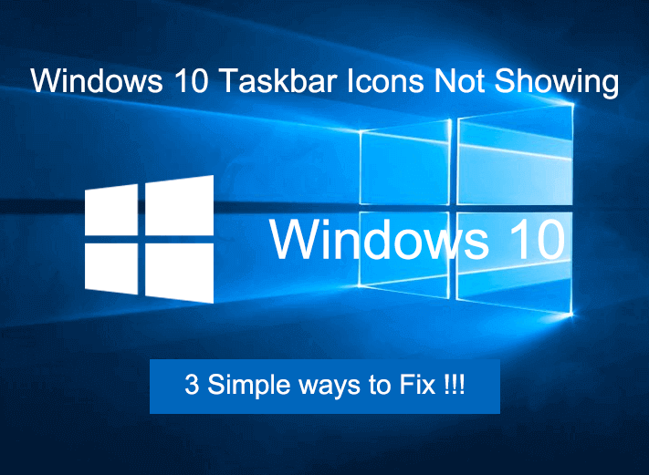 How to Solve Icons Not Showing on Windows 10 Taskbar in 3