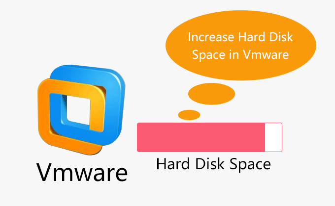 increase hard disk space in VMware