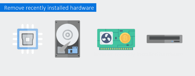 Remove the recently installed hardware