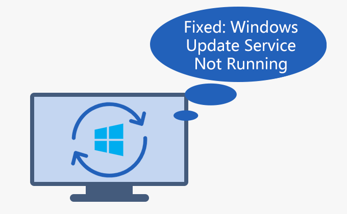 fixed Windows Update Service not running