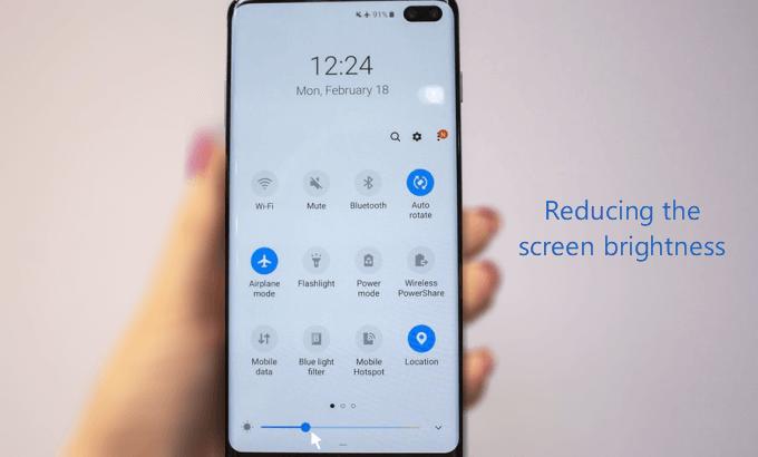 Reducing the screen brightness