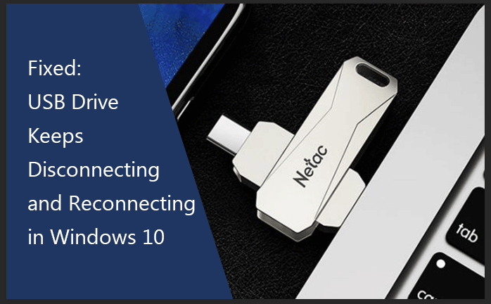fixed USB drive keeps disconnecting and reconnecting