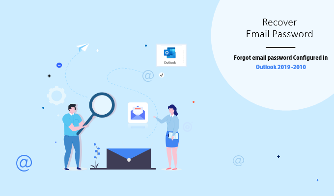 Recover email password configured in MS Outlook