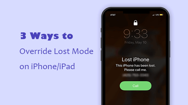 Override Lost Mode on iPhone